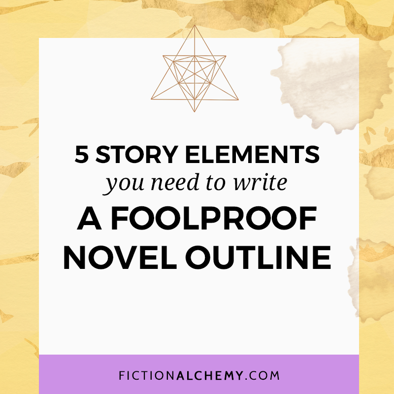5 Easy Story Elements You Need To Write A Foolproof Novel
