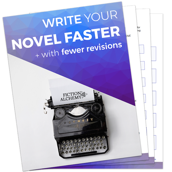 Write Your Novel Faster with Fewer Revisions | FictionAlchemy.com