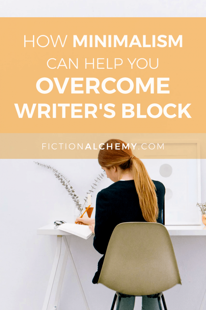 Fun fact: minimalism helps with Writer's Block! Here are some ways you can use minimalism to overcome Writer's Block.