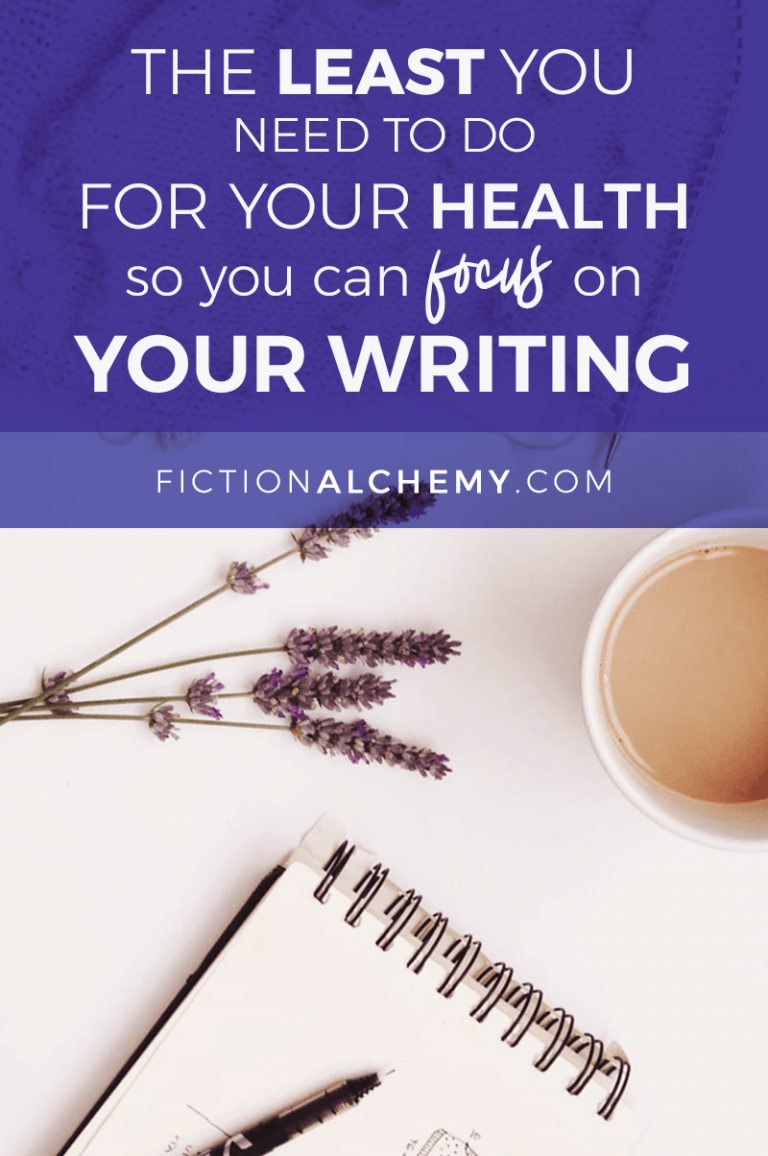 As a writer who wants to stay reasonably healthy and fit, what's the absolute minimum you can get away with doing & stay healthy and focus on writing?