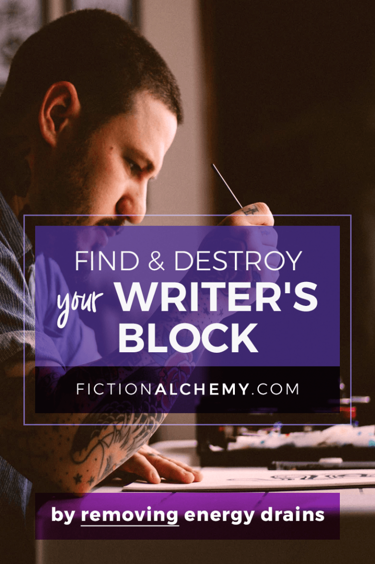 Energy Drains consume a lot of your mental space — and are one of the biggest causes of Writer's Block. Here's what you can do.