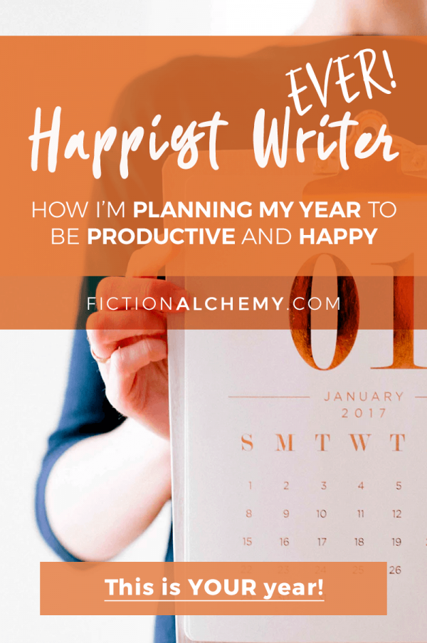 How I'm Planning My Year to Be the Happiest Writer Ever